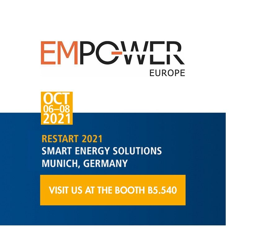 """""""The smarter E Europe Restart 2021 exhibitions - EM-Power Europe"""" from October 6th to 8th in Munich, with our sister company"""